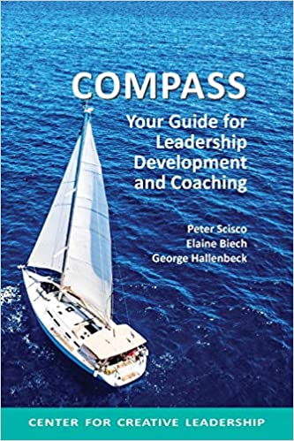Compass: Your Guide for Leadership Development and Coaching