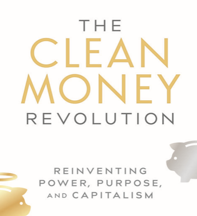 The Clean Money Revolution, Joel Solomon